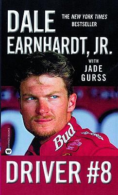 Driver #8 By Earnhardt, Dale, Jr./ Gurss, Jade