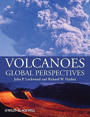 Volcanoes By Lockwood, John P./ Hazlett, Richard W.